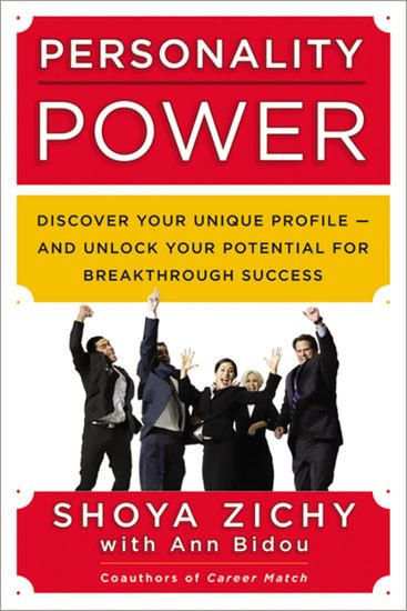 Personality Power - Discover Your Unique Profile--and Unlock Your Potential for Breakthrough Success - cover