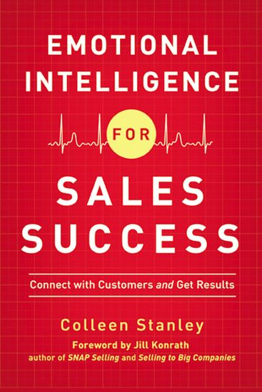Emotional Intelligence for Sales Success - Connect with Customers and Get Results - cover