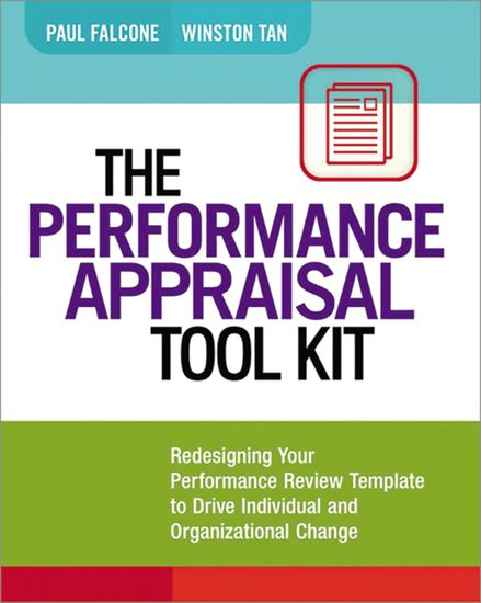 The Performance Appraisal Tool Kit - Redesigning Your Performance Review Template to Drive Individual and Organizational Change - cover