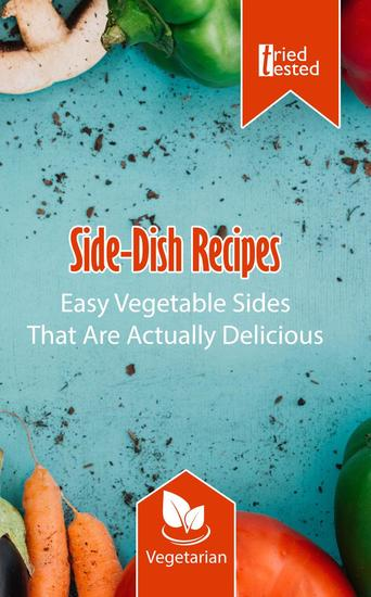 Side-Dish Recipes - Easy Vegetable Sides That Are Actually Delicious - Tried & Tested #6 - cover