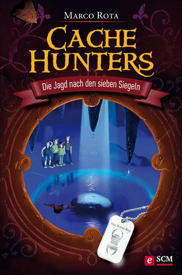 Cache Hunters - Die Jagd nach den sieben Siegeln - cover