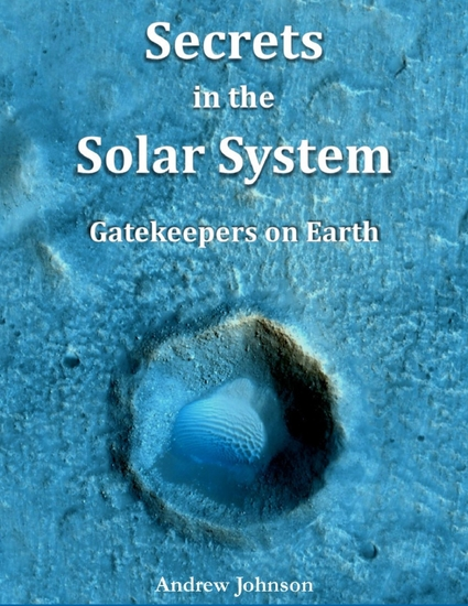 Secrets In the Solar System : Gatekeepers On Earth - cover
