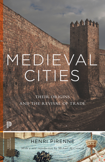 Medieval Cities - Their Origins and the Revival of Trade - cover