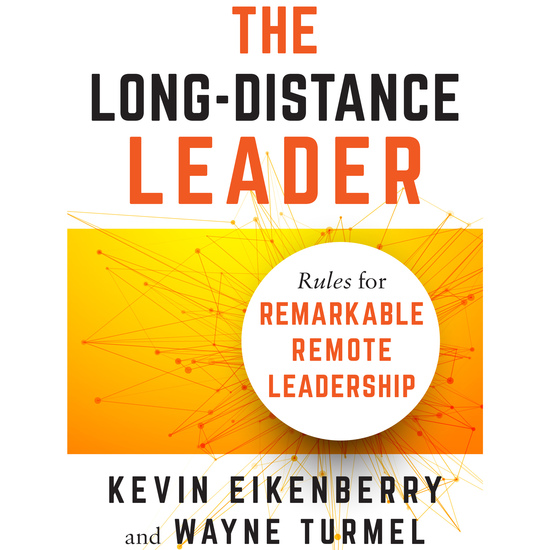The Long-Distance Leader - Rules for Remarkable Remote Leadership - cover