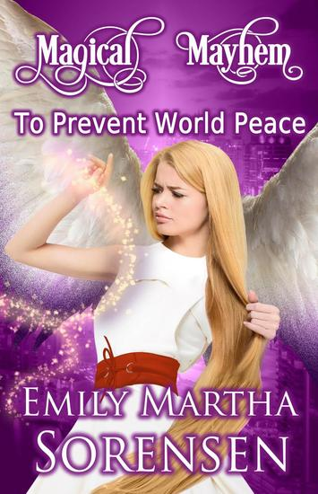To Prevent World Peace - Magical Mayhem #1 - cover