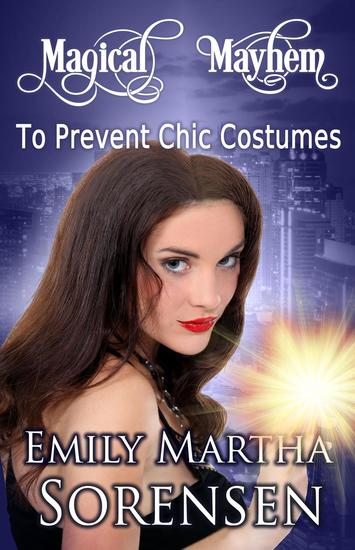 To Prevent Chic Costumes - Magical Mayhem #2 - cover