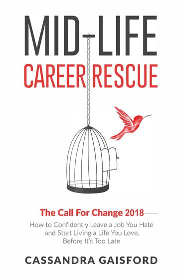 Mid-Life Career Rescue: The Call For Change 2018 - Midlife Career Rescue #4 - cover