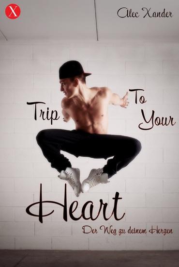 Trip To Your Heart - Der Weg zu deinem Herzen - cover