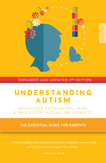 Understanding Autism - The essential guide for parents - cover