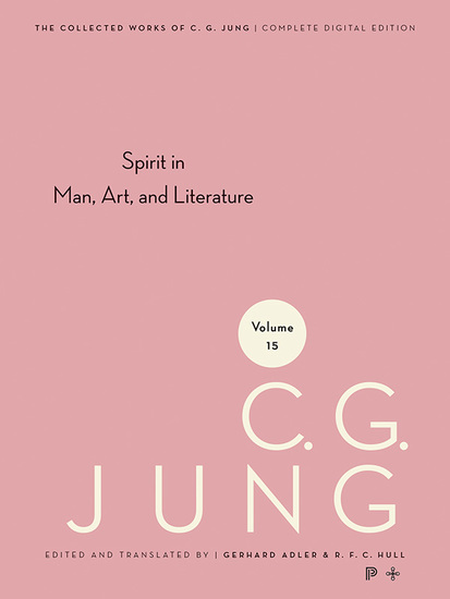 Collected Works of CG Jung Volume 15 - Spirit in Man Art And Literature - cover