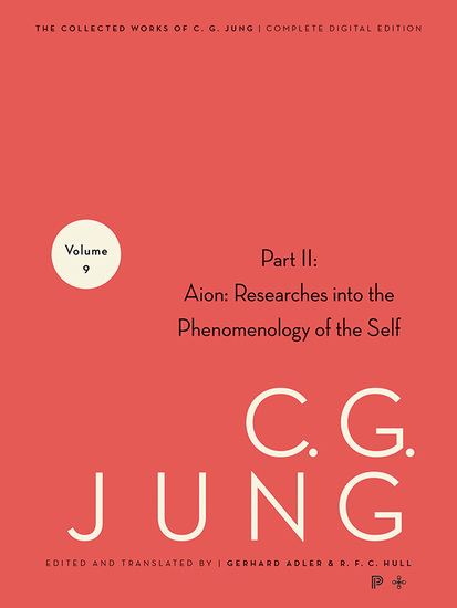 Collected Works of CG Jung Volume 9 (Part 2) - Aion: Researches into the Phenomenology of the Self - cover