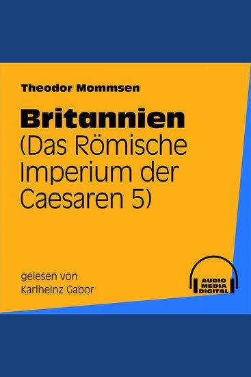 Britannien - Das Römische Imperium der Caesaren 5 - cover