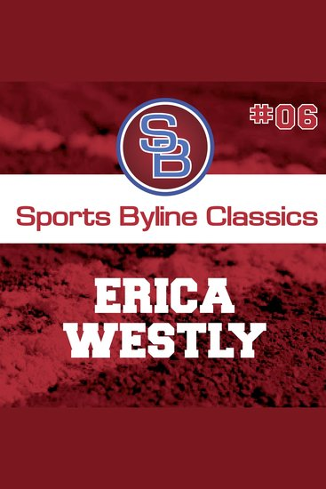 Sports Byline: Erica Westly - cover
