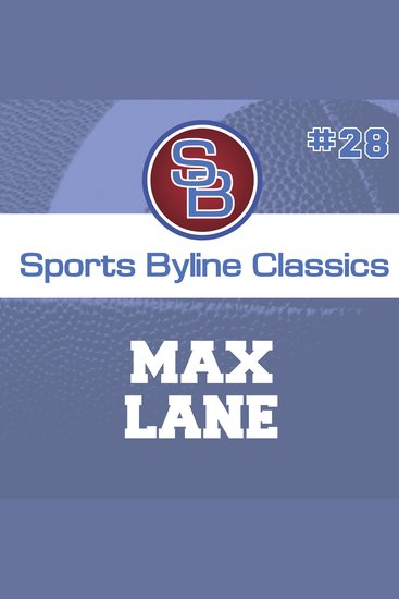 Sports Byline: Max Lane - cover
