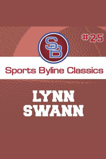 Sports Byline: Lynn Swann - cover