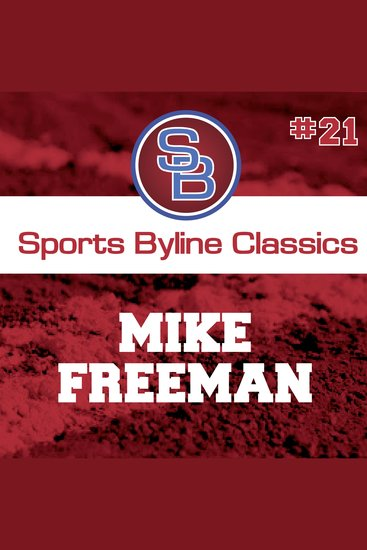 Sports Byline: Mike Freeman - cover