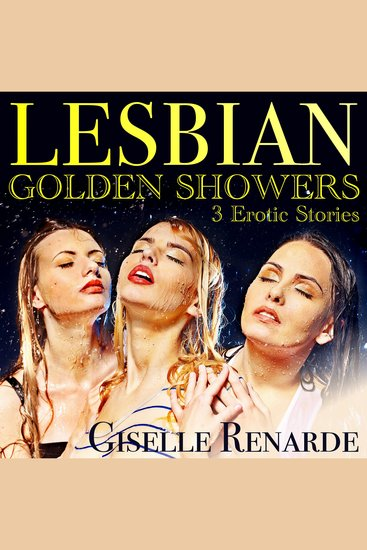 Lesbian Golden Showers - 3 Erotic Stories - cover
