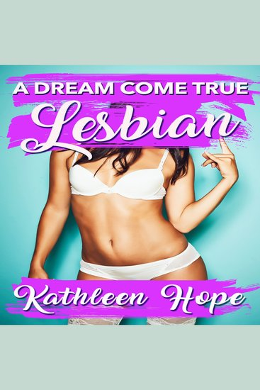 Lesbian: A Dream Come True - cover