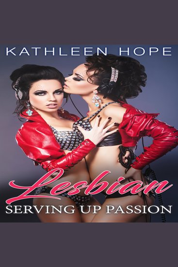 Lesbian: Serving Up Passion - cover