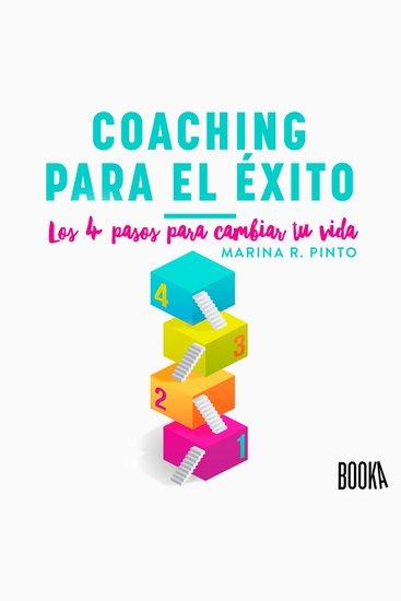 Coaching para el éxito - Los 4 pasos para cambiar tu vida - cover