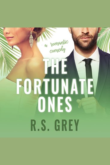 The Fortunate Ones - A Romantic Comedy - cover