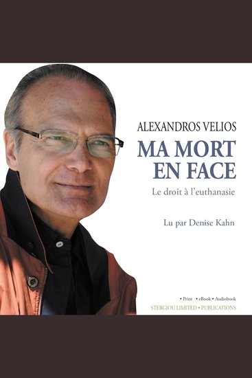 Ma Mort En Face [Me and My Death] - Le Droit à l'Euthanasie [The Right to Euthanasia] - cover