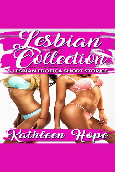 Lesbian Collection - 5 Lesbian Erotica Short Stories - cover