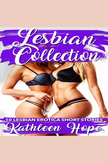 Lesbian Collection: 10 Lesbian Erotica Short Stories - cover