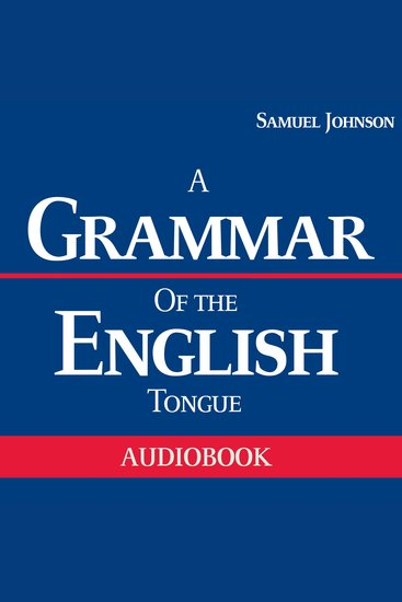 A Grammar of the English Tongue - cover