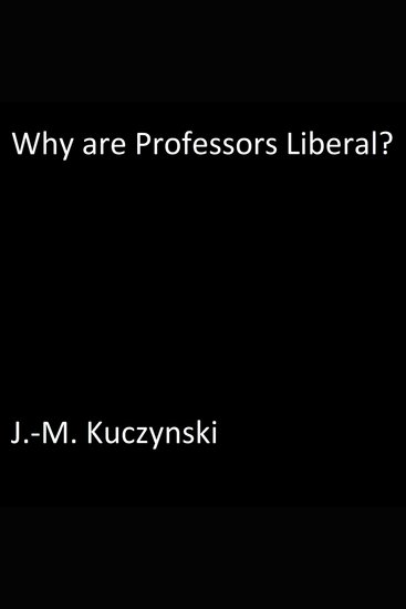 Why are Professors Liberal? - cover