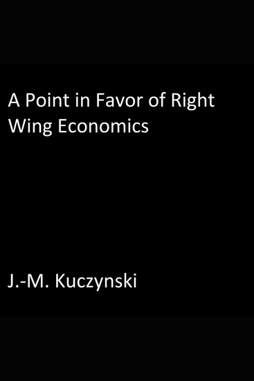 Point in Favor of Right-wing Economics A - cover