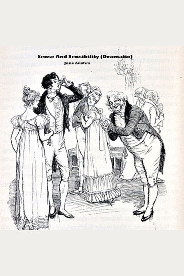 Sense and Sensibility (Dramatic) - cover