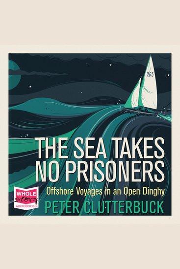 The Sea Takes No Prisoners - cover