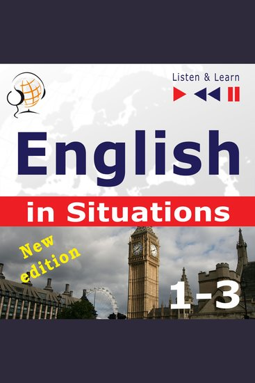 English in Situations 1-3 – New Edition: A Month in Brighton + Holiday Travels + Business English: (47 Topics at intermediate level: B1-B2 – Listen & Learn) - cover