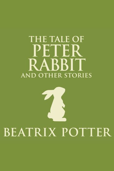 The Tale of Peter Rabbit and Other Stories - cover