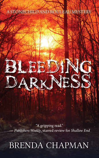 Bleeding Darkness - A Stonechild and Rouleau Mystery - cover