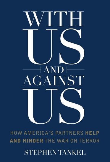 With Us and Against Us - How America's Partners Help and Hinder the War on Terror - cover