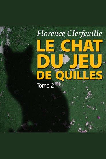 Le chat du jeu de quilles 2 - Qu'est-il arrivé à Manon ? - cover