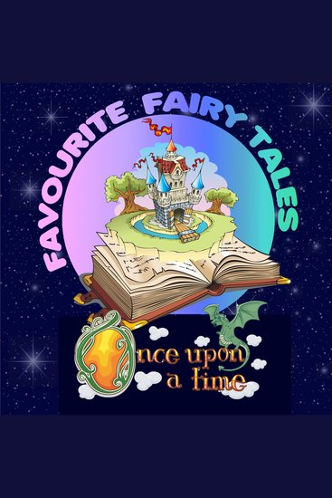 Once Upon a Time: Favourite Fairy Tales - cover