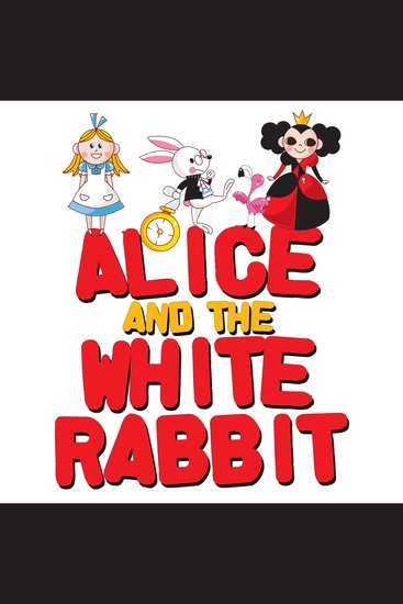 Alice and the White Rabbit - cover