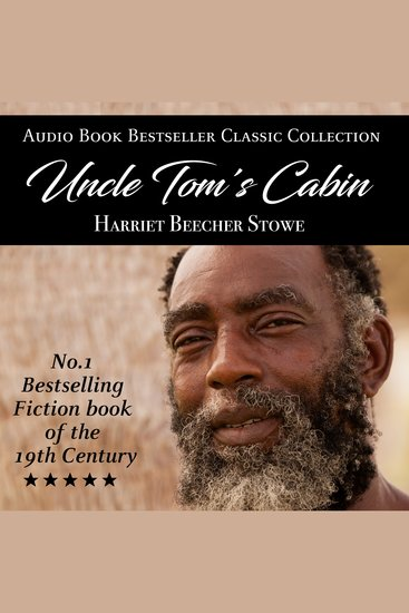 Uncle Tom's Cabin - Audio Book Bestseller Classics Collection - cover