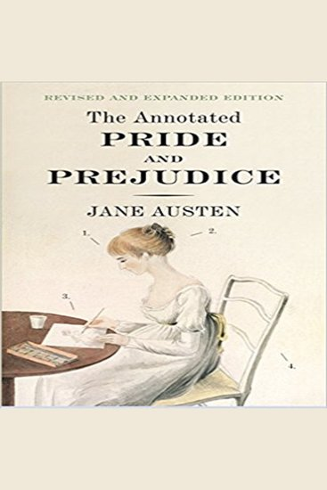 The Annotated Pride and Prejudice - Revised and Expanded Edition - cover