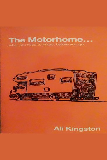 Motorhome The: What You Need to Know Before You Go - Mike the Motorhome and Me Book 1 - cover