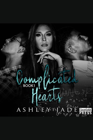 Complicated Hearts - Complicated Hearts Duet Book 1 - cover