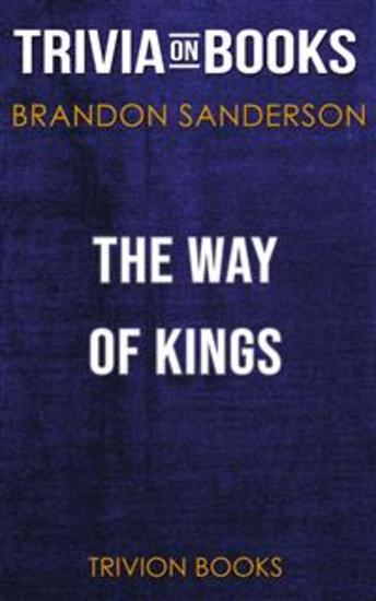 The Way of Kings by Brandon Sanderson (Trivia-On-Books) - cover