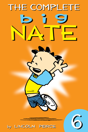 The Complete Big Nate: #6 - cover