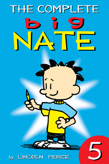 The Complete Big Nate: #5 - cover