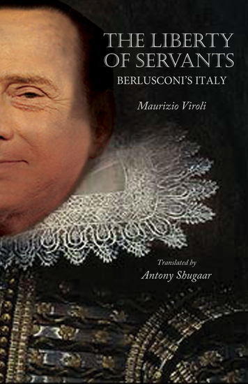 The Liberty of Servants - Berlusconi's Italy - cover