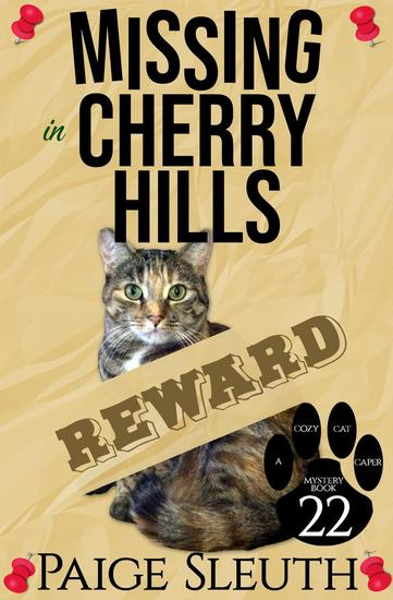 Missing in Cherry Hills - Cozy Cat Caper Mystery #22 - cover