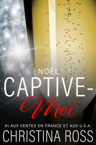 Captive-Moi: Noël - Captive-Moi #9 - cover